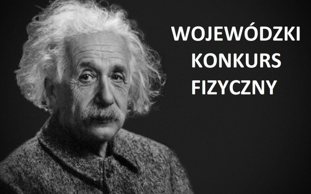 Wojewódzki Kuratoryjny Konkurs z fizyki.